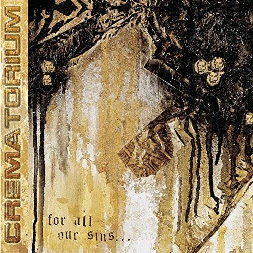 Crematorium - For All Our Sins - Preis vom 03.09.2020 04:54:11 h