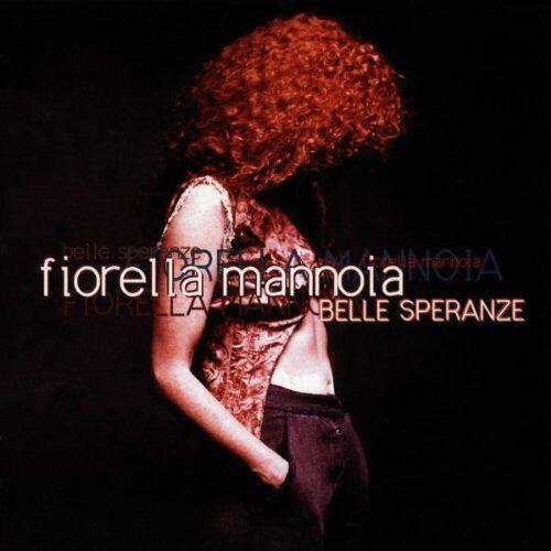 Fiorella Mannoia - Belle Speranze - Preis vom 10.04.2021 04:53:14 h