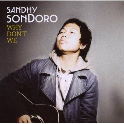 Sandhy Sondoro - Why Don'T We - Preis vom 20.10.2020 04:55:35 h