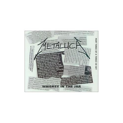 Metallica - Whiskey in the Jar - Part 3 - Preis vom 20.10.2020 04:55:35 h