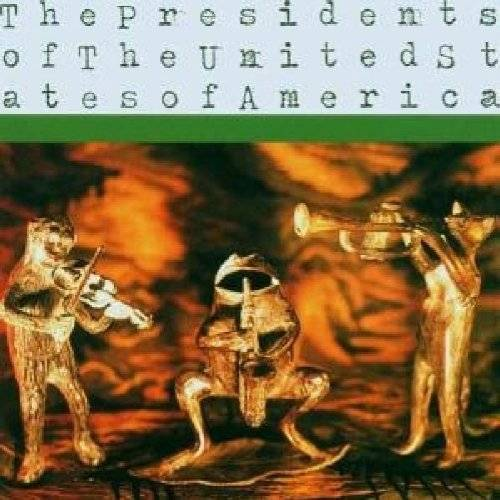 the Presidents of the U.S.a. - The Presidents of the U.S.a - Preis vom 06.09.2020 04:54:28 h
