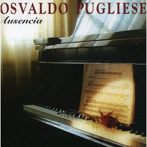 Osvaldo Pugliese - Ausencia - Preis vom 20.10.2020 04:55:35 h