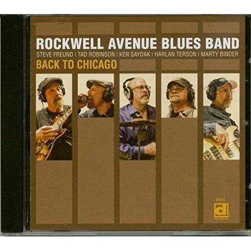 Rockwell Avenue Blues Band - Back to Chicago (CD) - Preis vom 18.04.2021 04:52:10 h