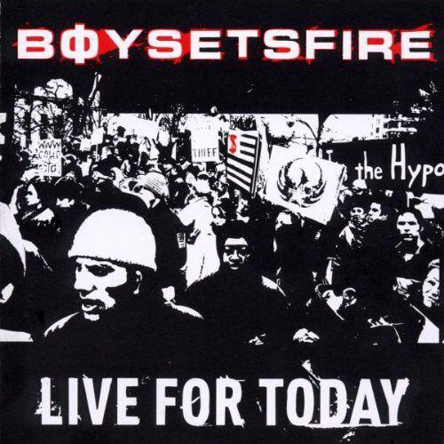 Boysetsfire - Live for Today - Preis vom 08.05.2021 04:52:27 h