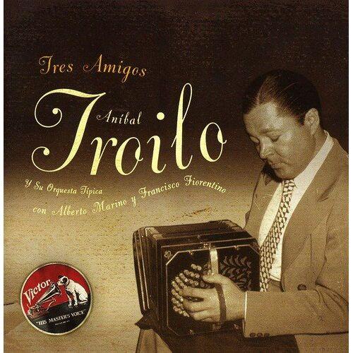 Anibal Troilo - Tres Amigos - Preis vom 12.08.2019 05:56:53 h
