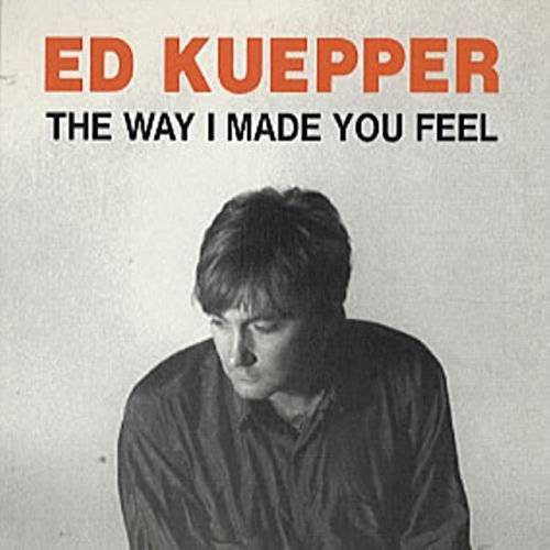 ed Kuepper - He Way I Made You Feel - Preis vom 20.10.2020 04:55:35 h