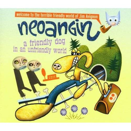 Jim Avignon - Neoangin - A Friendly Dog In An Unfriendly World - Preis vom 20.10.2020 04:55:35 h