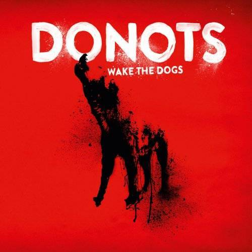 Donots - Wake the Dogs - Preis vom 01.03.2021 06:00:22 h