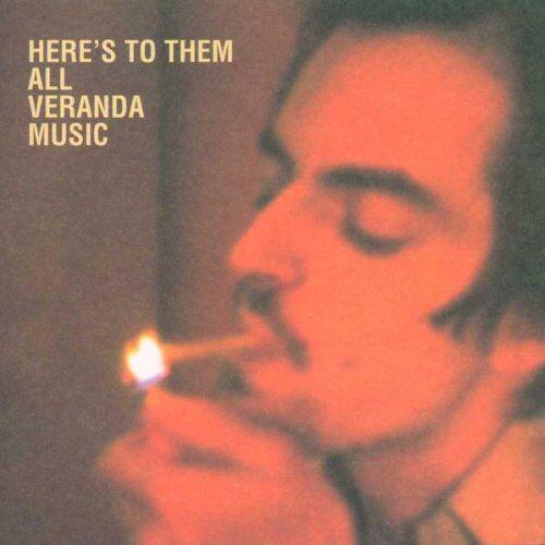 Veranda Music - Here's to Them All - Preis vom 18.04.2021 04:52:10 h