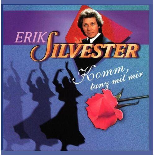 Erik Silvester - Komm, tanz mit mir - Preis vom 05.05.2021 04:54:13 h