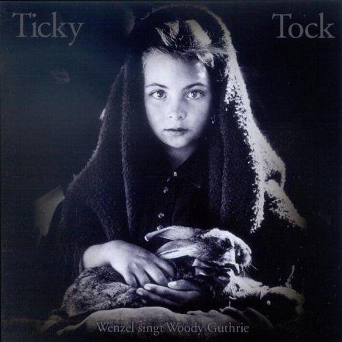 Hans-Eckardt Wenzel - Ticky Tock-Wenzel Singt Woody Guthrie - Preis vom 22.04.2021 04:50:21 h