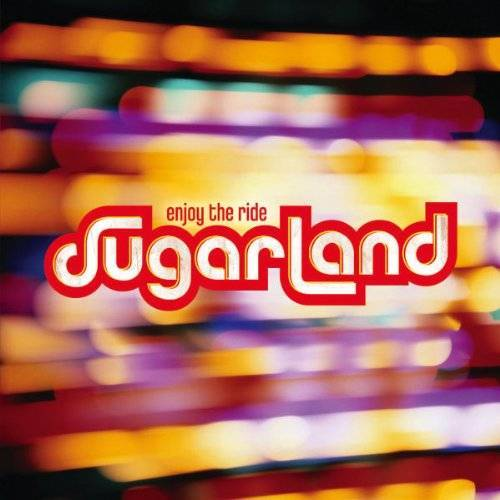 Sugarland - Enjoy the Ride - Preis vom 06.03.2021 05:55:44 h