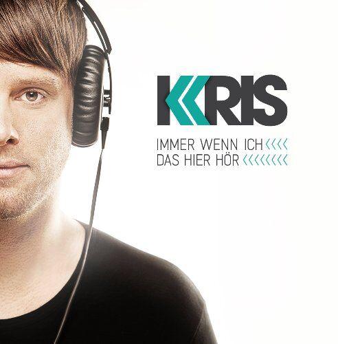 Kris - Immer Wenn Ich das Hier Hör - Preis vom 14.03.2021 05:54:58 h