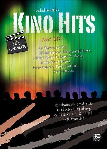Vahid Matejko - Kino Hits für Klarinette (mit CD): 12 Filmmusik Combo- & Orchester Play-alongs in Spitzen-CD-Qualität für Klarinette - Preis vom 14.03.2021 05:54:58 h