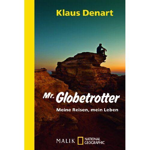 Klaus Denart - Mr. Globetrotter: Meine Reisen, mein Leben - Preis vom 17.05.2021 04:44:08 h