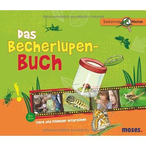 Bärbel Oftring - Das Becherlupen-Buch: Tiere und Pflanzen erforschen - Preis vom 25.02.2021 06:08:03 h