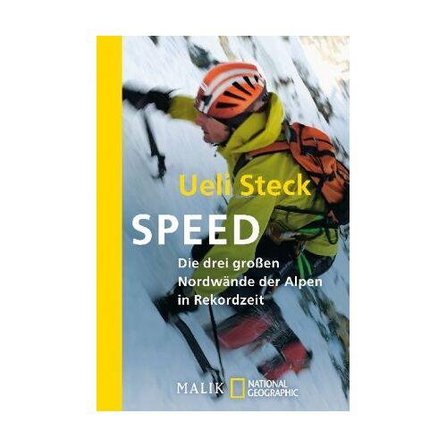 Ueli Steck - Speed: Die drei großen Nordwände der Alpen in RekordzeitUnter Mitwirkung von Karin Steinbach - Preis vom 21.10.2020 04:49:09 h