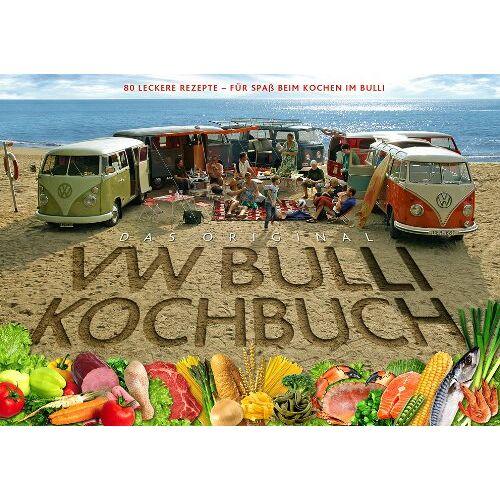 Steve Rooker - Das Original VW Bulli Kochbuch: 80 leckere Rezepte - Für Spaß beim Kochen im Bulli - Preis vom 26.02.2020 06:02:12 h