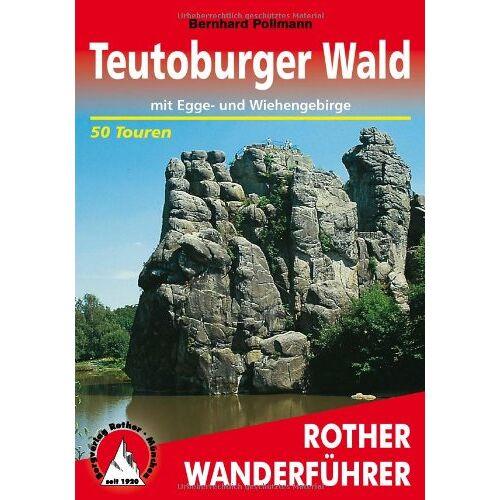 Bernhard Pollmann - Teutoburger Wald mit Egge- und Wiehengebirge. 50 Touren: Mit Eggegebirge und Wiehengebirge. 50 ausgewählte Wanderungen - Preis vom 11.05.2021 04:49:30 h