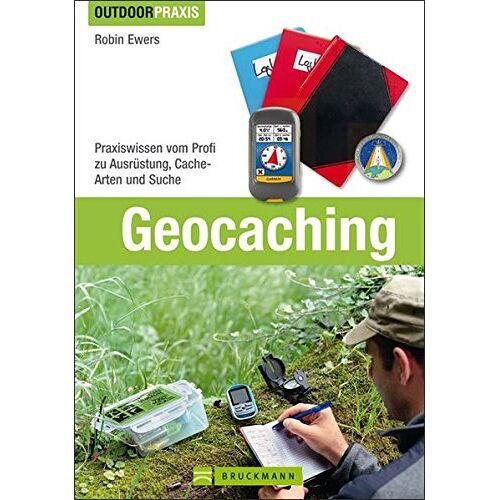 Robin Ewers - Geocaching: Praxiswissen vom Profi zu Ausrüstung, Cache-Arten und Suche (Outdoor Praxis) - Preis vom 14.05.2021 04:51:20 h
