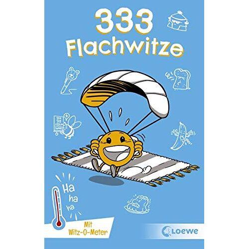 Sonja Fiedler-Tresp - 333 Flachwitze: Mit Witz-O-Meter - Witzebuch, Schülerwitze, Witze für Kinder (333 Kinderwitze) - Preis vom 11.06.2021 04:46:58 h