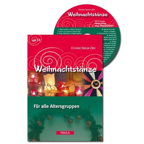 Christel Stolze-Zilm - Weihnachtstänze: Für alle Altersgruppen - Preis vom 19.06.2021 04:48:54 h