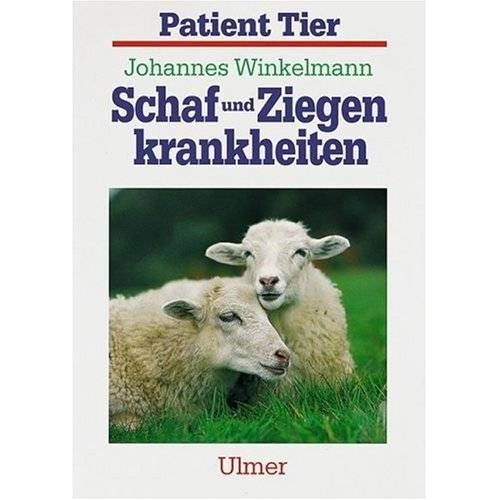 Johannes Winkelmann - Schafkrankheiten und Ziegenkrankheiten - Preis vom 18.06.2021 04:47:54 h