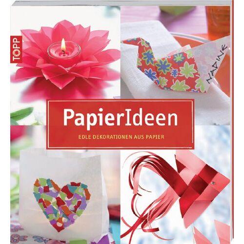 - PapierIdeen: Edle Dekorationen aus Papier - Preis vom 21.06.2021 04:48:19 h