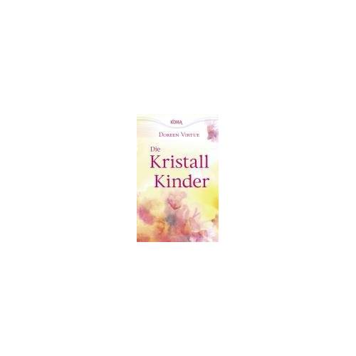 Doreen Virtue - Die Kristallkinder - Preis vom 11.06.2021 04:46:58 h