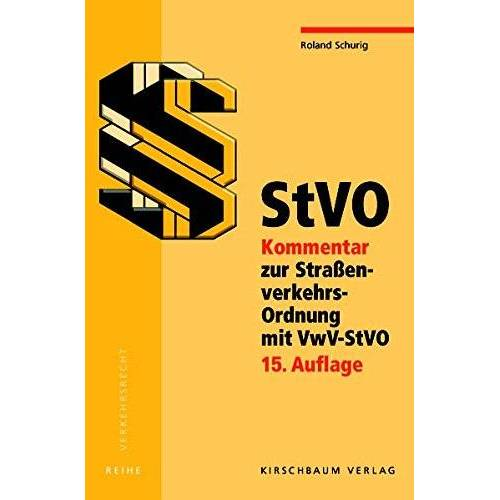 Roland StVO - Kommentar zur Straßenverkehrs-Ordnung mit VwV-StVO: 15. Auflage - Preis vom 16.06.2021 04:47:02 h