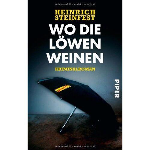 Heinrich Steinfest - Wo die Löwen weinen: Kriminalroman - Preis vom 09.06.2021 04:47:15 h