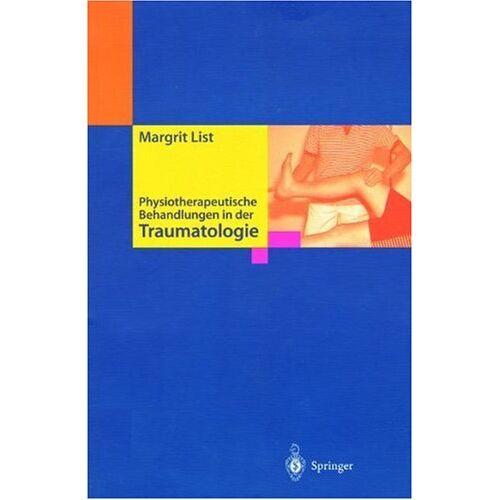 Margit List - Physiotherapeutische Behandlungen in der Traumatologie - Preis vom 13.06.2021 04:45:58 h