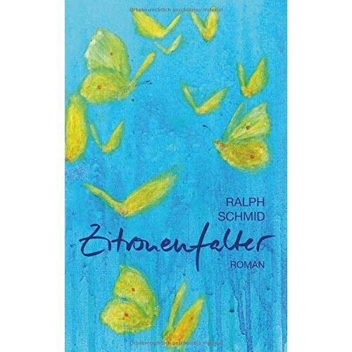 Ralph Schmid - Zitronenfalter - Preis vom 29.07.2021 04:48:49 h