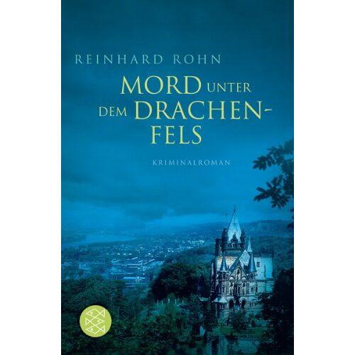 Reinhard Rohn - Mord unter dem Drachenfels - Preis vom 22.06.2021 04:48:15 h