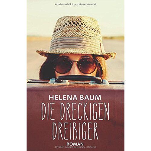 Helena Baum - Die dreckigen Dreißiger - Preis vom 15.06.2021 04:47:52 h