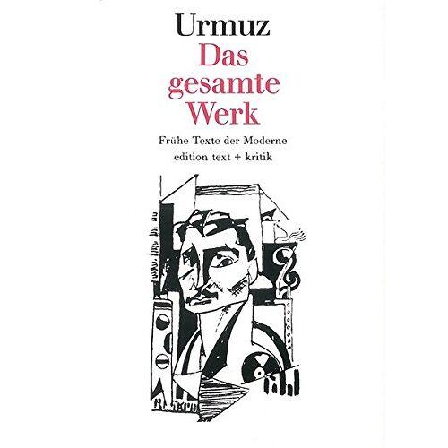 Urmuz - Das gesamte Werk - Preis vom 19.06.2021 04:48:54 h