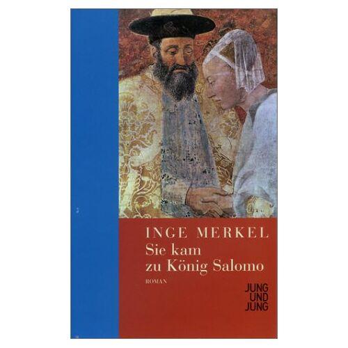 Inge Merkel - Sie kam zu König Salomo - Preis vom 14.06.2021 04:47:09 h