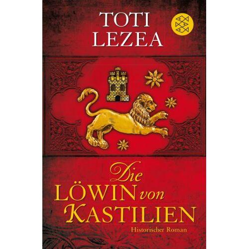 Toti Lezea - Die Löwin von Kastilien: Historischer Roman - Preis vom 18.06.2021 04:47:54 h