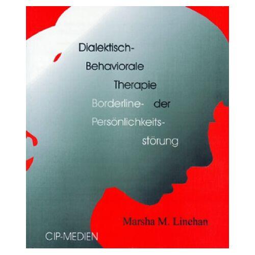 Linehan, Marsha M. - Dialektisch.Behaviorale Therapie der Borderline-Persönlichkeitsstörung - Preis vom 22.07.2021 04:48:11 h