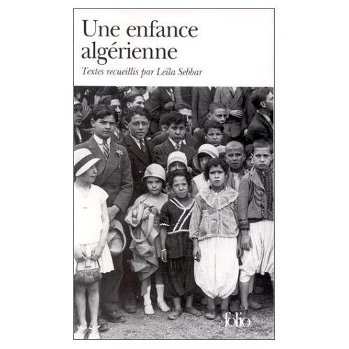 Leïla Sebbar - Une enfance algérienne (Folio) - Preis vom 22.06.2021 04:48:15 h