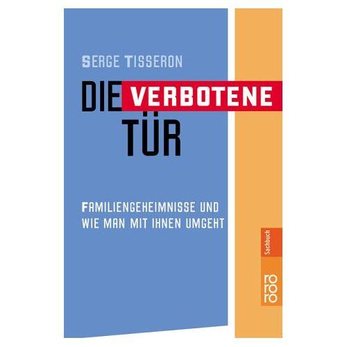 Serge Tisseron - Die verbotene Tür - Preis vom 19.06.2021 04:48:54 h