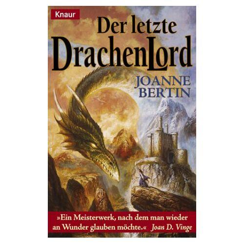 Joanne Bertin - Der letzte Drachenlord. - Preis vom 19.06.2021 04:48:54 h
