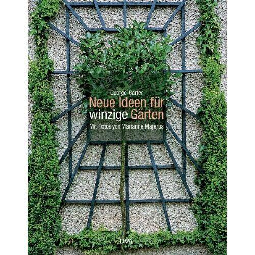 George Carter - Neue Ideen für winzige Gärten - Preis vom 21.06.2021 04:48:19 h