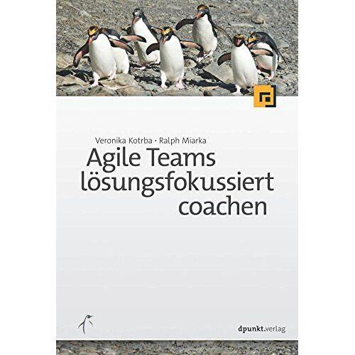 Veronika Kotrba - Agile Teams lösungsfokussiert coachen - Preis vom 15.06.2021 04:47:52 h