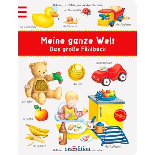 kein Autor - Meine ganze Welt: Das große Fühlbuch: Das große Fühlbuch. Ab 18 Monate - Preis vom 19.06.2021 04:48:54 h