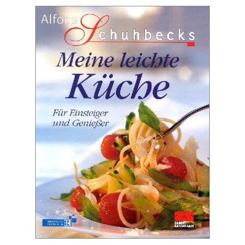 Alfons Schuhbeck - Meine leichte Küche - Preis vom 23.07.2021 04:48:01 h