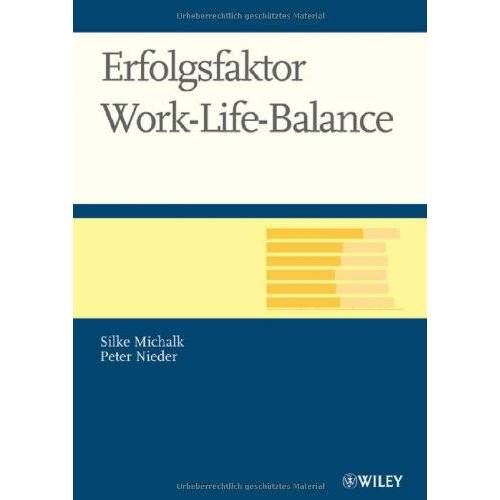Silke Michalk - Erfolgsfaktor Work-Life-Balance - Preis vom 09.06.2021 04:47:15 h