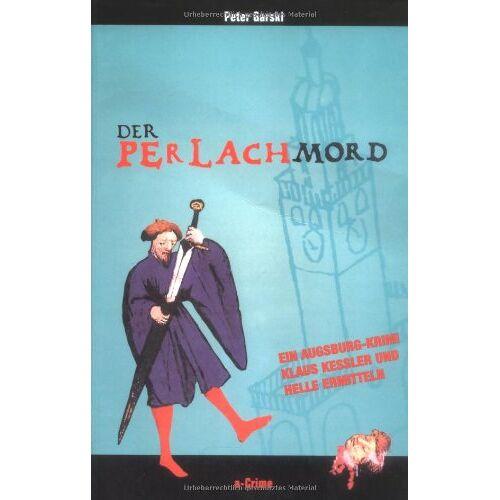 Peter Garski - Der Perlachmord - Preis vom 17.06.2021 04:48:08 h