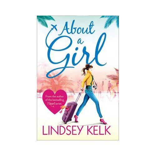 Lindsey Kelk - About a Girl - Preis vom 16.06.2021 04:47:02 h