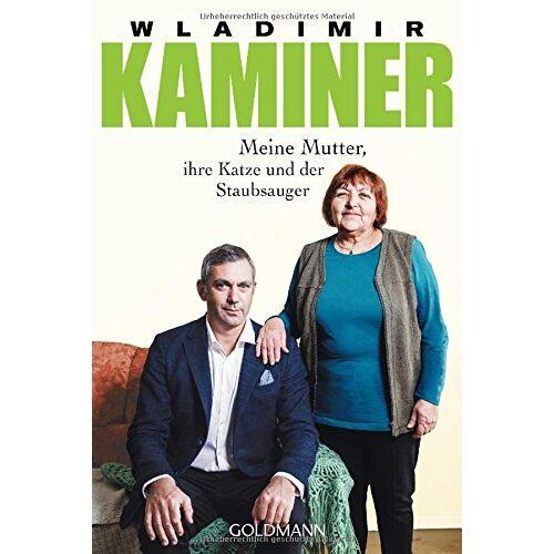 Wladimir Kaminer - Meine Mutter, ihre Katze und der Staubsauger - Preis vom 22.06.2021 04:48:15 h